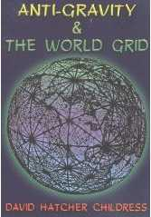 Anti-Gravity & The World Grid